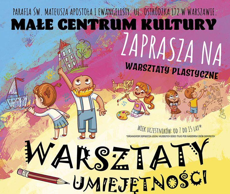 """Małe Centrum Kultury  zaprasza na """"Warsztaty plastyczne"""" w dniu 28.08.2021 r."""