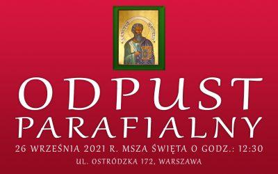 Zaproszenie na odpust parafialny w dniu 26 września 2021 r. wraz z uroczystą Mszą Świętą o godzinie 12:30.