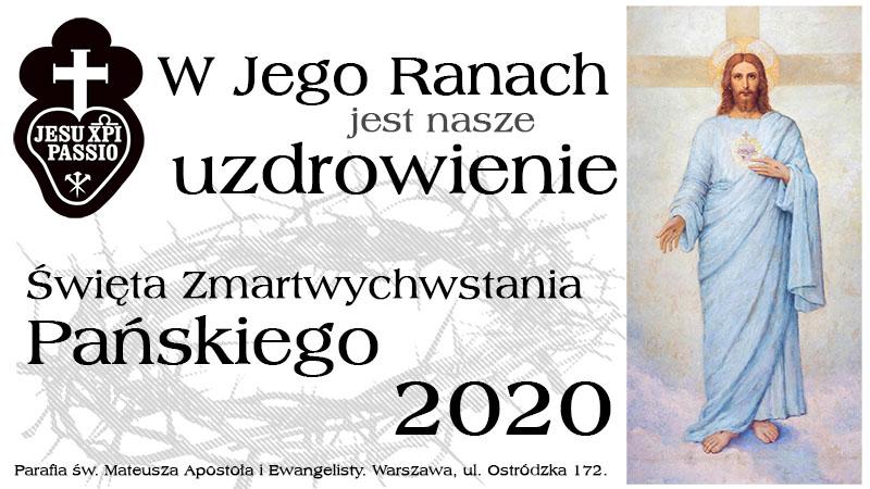 Życzenia Ojca Przemysława Śliwińskiego CP na Święta Zmartwychwstania Pańskiego A.D. 2020.