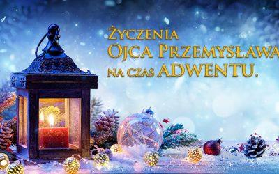 Życzenia Ojca Przemysława dla darczyńców i sympatyków Misji Gabriela na czas adwentu