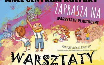 """Małe Centrum Kultury  zaprasza na """"Warsztaty plastyczne"""" w dniu 23.10.2021 r."""